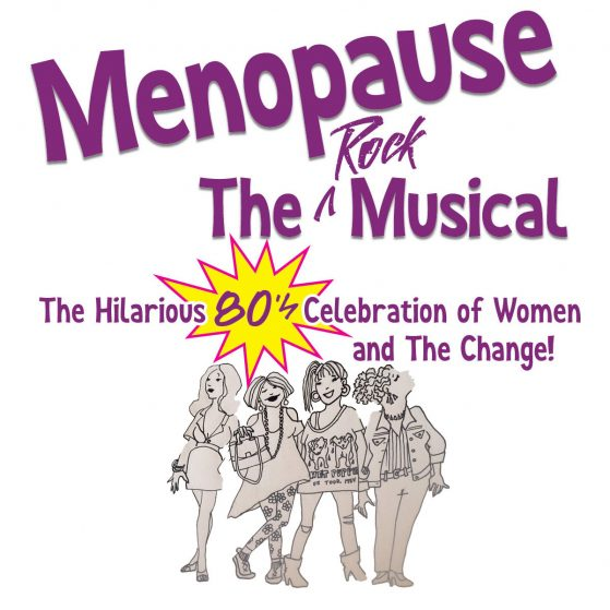 Menopause, the rock musical